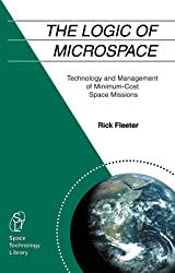 The Logic of Microspace (The Space Technology Library, Vol. 9)