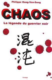 Chaos : la légende du guerrier noir
