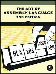 The Art of Assembly Language 2nd (second) edition Text Only by