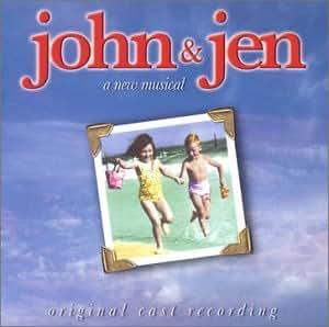 John & Jen (1995 Original Off-Broadway Cast)