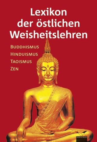 lexikon-der-stlichen-weisheitslehren-buddhismus-hinduismus-taoismus-zen