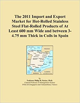 The 2011 Import and Export Market for Hot-Rolled Stainless Steel Flat-Rolled Products of At Least 600 mm Wide and between 3-4.75 mm Thick in Coils in Spain
