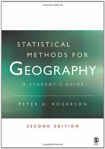 Statistical Methods for Geography: A Student?s Guide