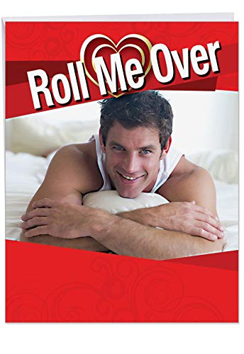 Jumbo Roll Me Over Valentines Day Card Greeting Card with Envelope Jumbo 8.5 x 11 Inch - Handsome Man Lying on His Stomach in Bed - Bedroom Stationery for Personalized Love Letter, V-Day Gift J2140 (Love Letter For Him On His Birthday)