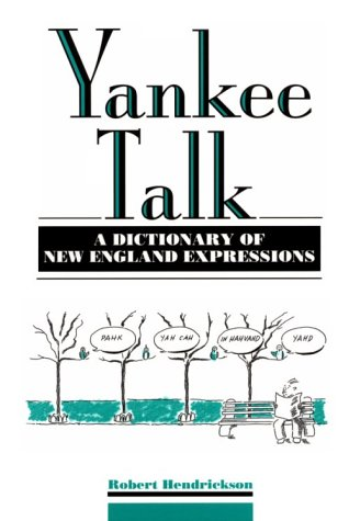 - Yankee Talk: A Dictionary of New England Expressions (Facts on File Dictionary of American Regional Expressions)