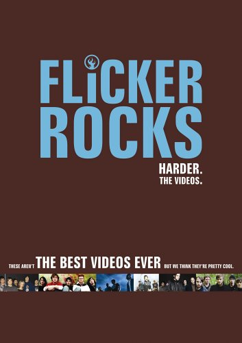 Flicker Rocks - Flicker Rocks Harder: The Videos