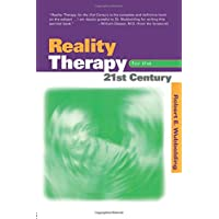 Reality Therapy For the 21st Century