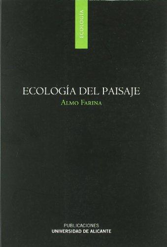 Descargar Libro Ecología Del Paisaje Almo Farina