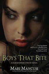 Boys that Bite (A Blood Coven Vampire Novel)