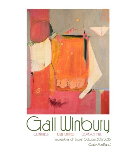 Download Gail Winbury: Oil Paintings, Travel Canvases, Works on Paper ebook