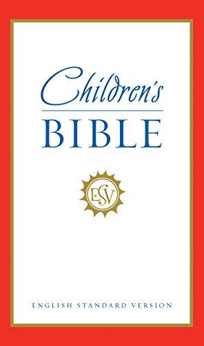 ESV Children's Bible (English Standard Version)