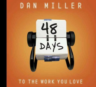 48 Days to the Work You Love 48 Days to the Work You Love
