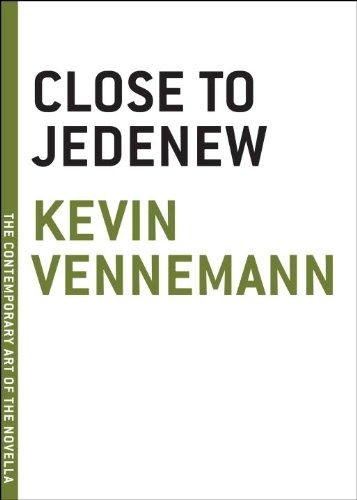 Close to Jedenew (The Contemporary Art of the Novella)