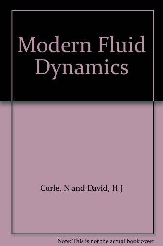 Modern Fluid Dynamics: Incompressible Flow v. 1 (New University Mathematics)