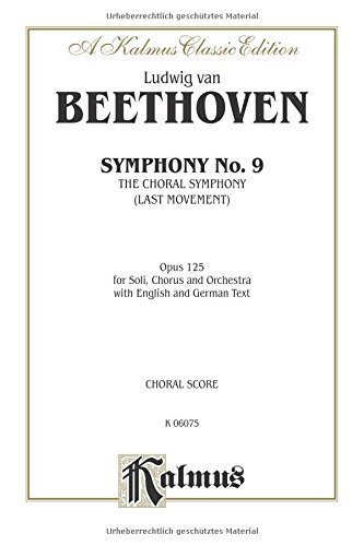 symphony-no-9-choral-movement-satb-with-satb-or-b-soli-orch-german-english-language-edition-kalmus-edition-german-edition