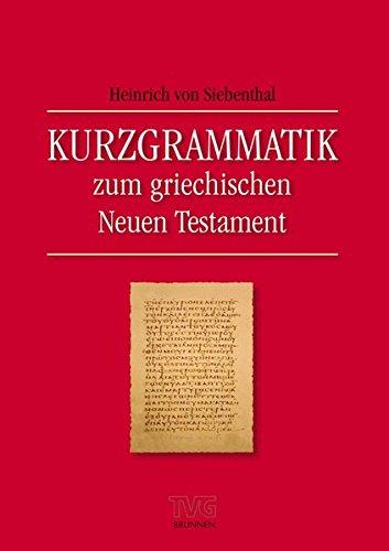 Kurzgrammatik zum Griechischen Neuen Testament