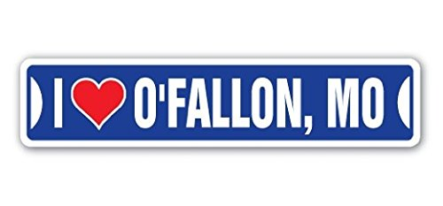 I Love O'Fallon, Missouri Street Sign Sticker 8'' Long Mo City State Us Wall Road DÃcor Gift Sticker Sign - Sticker Graphic Sign - Will Stick to Any Smooth Surface -