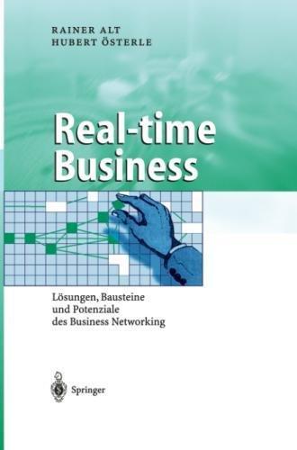 Real-time Business: Lösungen, Bausteine und Potenziale des Business Networking (Business Engineering) (German Edition)