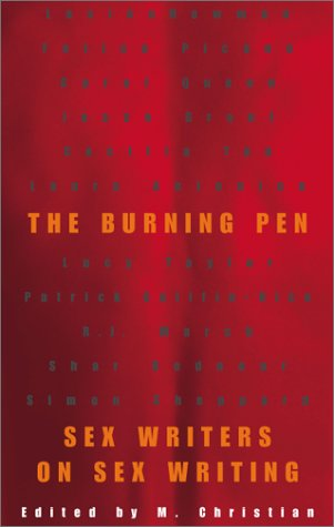 The Burning Pen: Sex Writers on Sex Writing by Brand: Alyson Books