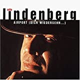 Airport by Lindenberg, Udo (2007-08-21)