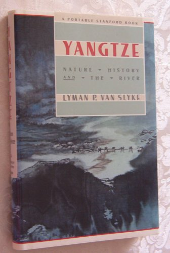 Yangtze: Nature, History, and the River (Portable Stanford)