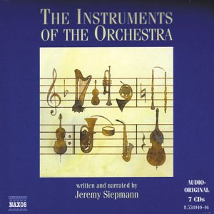 Instruments of the Orchestra by Naxos