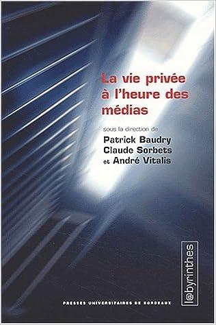 Read La vie privée à l'heure des médias pdf, epub
