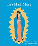The Hail Mary/the Lord's Prayer, Vicki Pastore, 0809167042