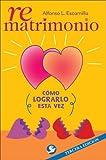 Rematrimonio, Alfonso L. Escamilla, 968860724X