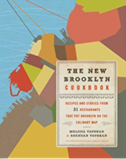 The New Brooklyn Cookbook: Recipes and Stories from 31 Restaurants That Put Brooklyn on the