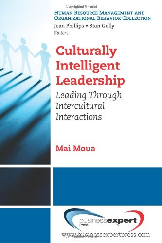 Culturally Intelligent Leadership: Essential Concepts to Leading and Managing Intercultural Interactions pdf epub