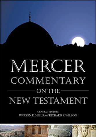 Mercer Commentary on the New Testament (Introductory Courses on the B.I.B.L.E)