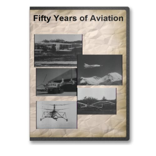 Fifty Years of Aviation: Early Military Airplane & Helicopter Big Picture Documentary