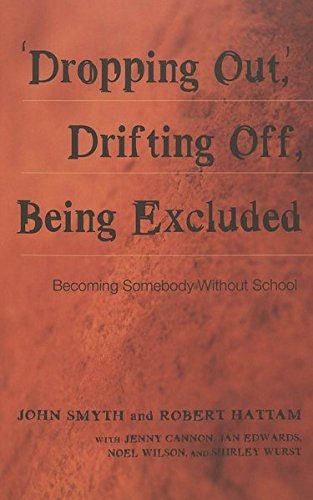 'Dropping Out', Drifting Off, Being Excluded: Becoming Somebody Without School (Adolescent Cultures, School, and Society) (Online-shop Australien)