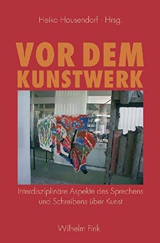 Vor dem Kunstwerk: Interdisziplinäre Aspekte des Sprechens und Schreibens über Kunst Gebundenes Buch – 1. Dezember 2007 Heiko Hausendorf Verlag Wilhelm Fink 377054353X Film