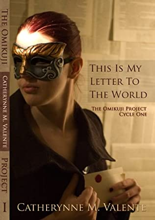 This Is My Letter To The World Omikuji Project book 1 by