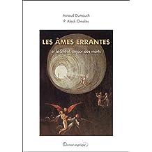 Les âmes errantes et le shéol, séjour des morts (French Edition)