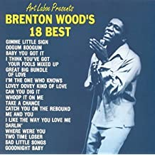Brenton Wood's 18 Best