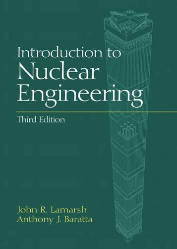 Pdf Engineering Introduction to Nuclear Engineering (3rd Edition)