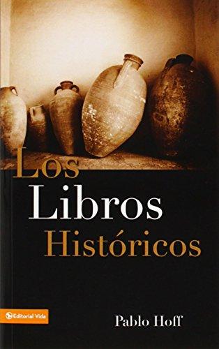Libros Históricos, Los