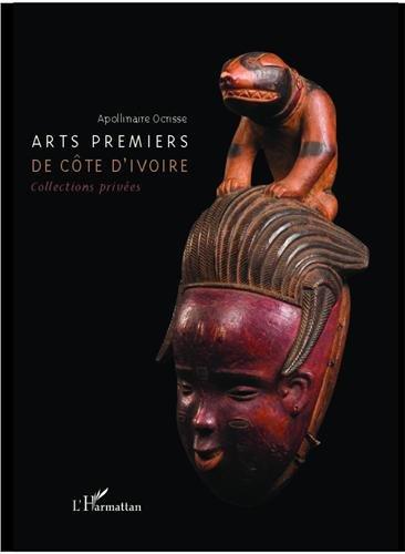 Premier Cotes - Arts premiers de Côte d'Ivoire : Collections privées