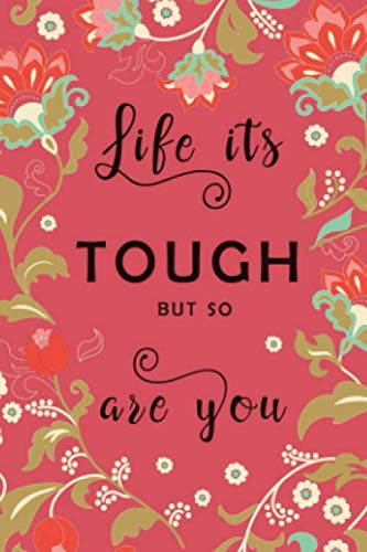 Life Is Tough, But So You Are: 4x6 Mini Vocabulary Notebook   2 Columns Journal   Alphabetical Index   Folk Style Floral Frame Design Red