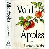 Wild Apples, Lucinda Franks, 0394575784