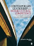 Michael A. Moodian: Contemporary Leadership and Intercultural Competence : Exploring the Cross-Cultural Dynamics Within Organizations (Paperback); 2008 Edition