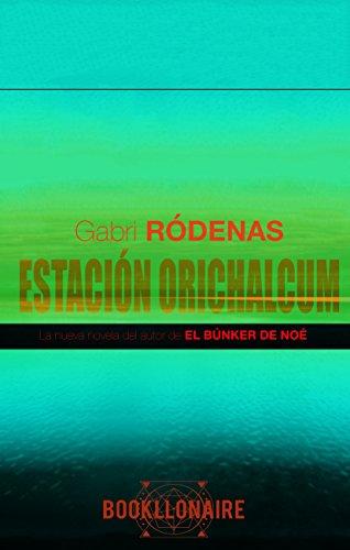 Estación Orichalcum (Orichalcum Station) (Spanish Edition)