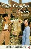 Cold Comfort Farm, Stella Gibbons, 0140244875