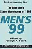 The Best Men's Stage Monologues of 1999 9781575252346