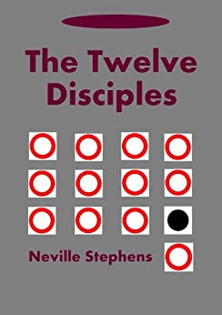 The Twelve Disciples by [Stephens, Neville]