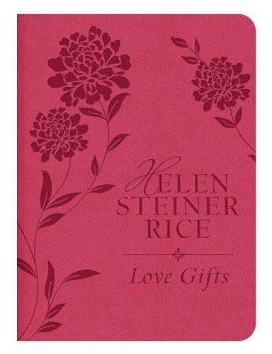 LOVE GIFTS (Helen Steiner Rice Collection)