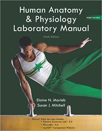 Human Anatomy & Physiology Lab Manual, Main Version (9th Edition ...
